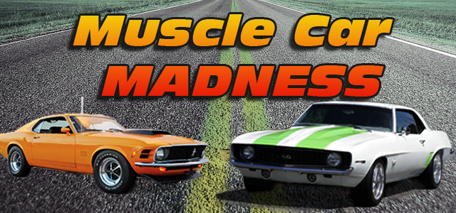 March Muscle Car Madness