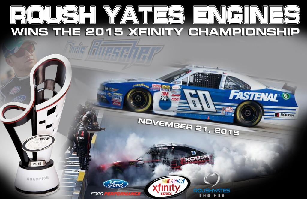 Roush Yates Engines, Roush Yates, XFINITY
