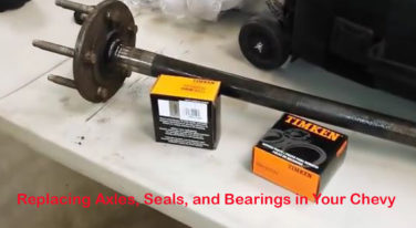 Swapping Out GM Axles, Bearings, and Seals