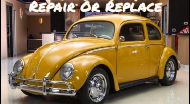 Repair or Replace: VW Bug