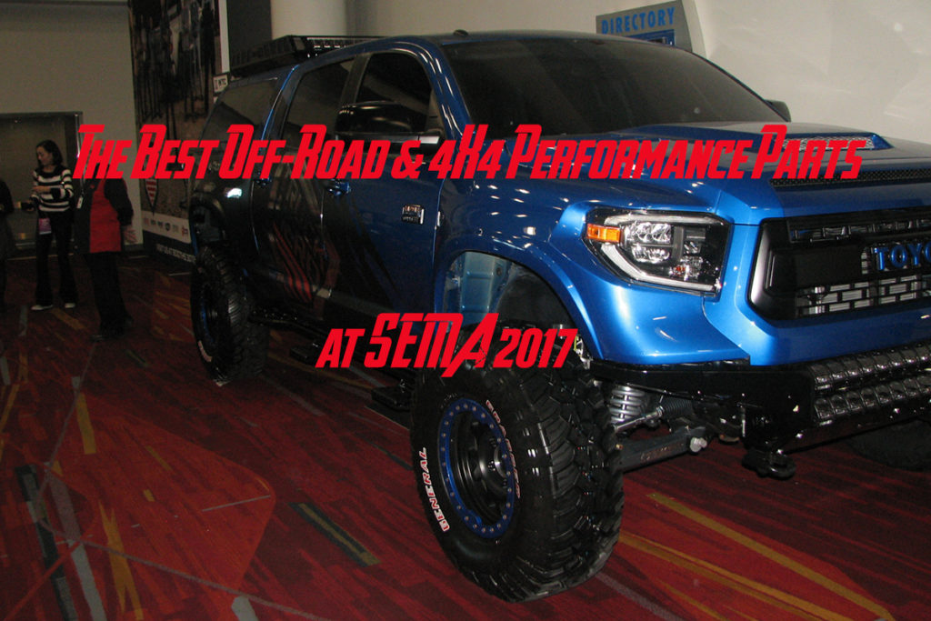 Best Off-Road and 4x4 Products from SEMA 2017