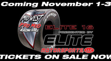 Mid-West Pro Mod & Elite Motorsports Present the ELITE 16 the Largest Pro-Mod Payout in the WORLD