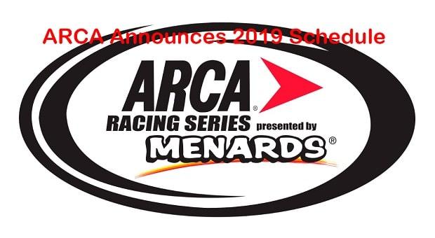 ARCA 2019 Schedule Released