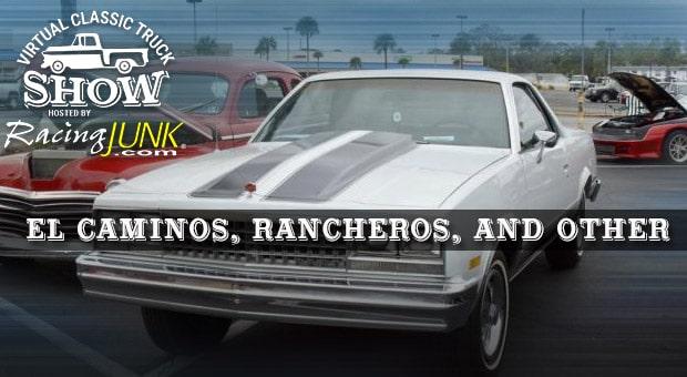 RacingJunk Virtual Classic Truck Show El Caminos, Rancheros, and Other