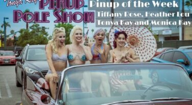 Pinup Pole Show Pinup of the Week: Tiffany Rose, Heather Lou, Tonya Kay, and Monica Kay