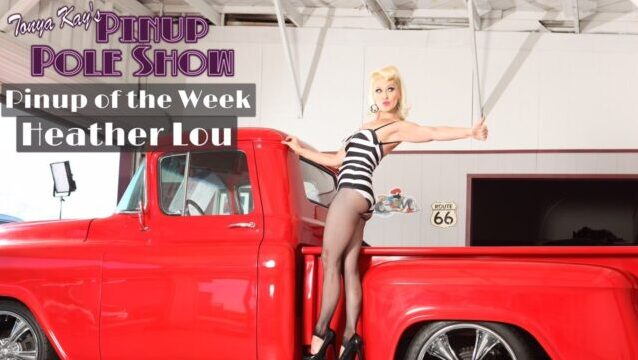 Pinup Pole Show: Heather LouPinup Pole Show: Heather Lou