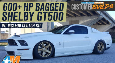 [Video] Bagged 600HP 2008 Ford Mustang GT500 with McLeod Clutch Kit