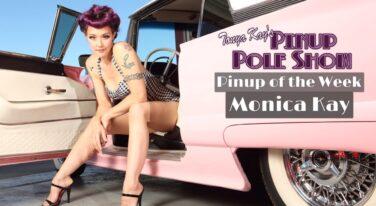 Pinup Pole Show: Monica Kay